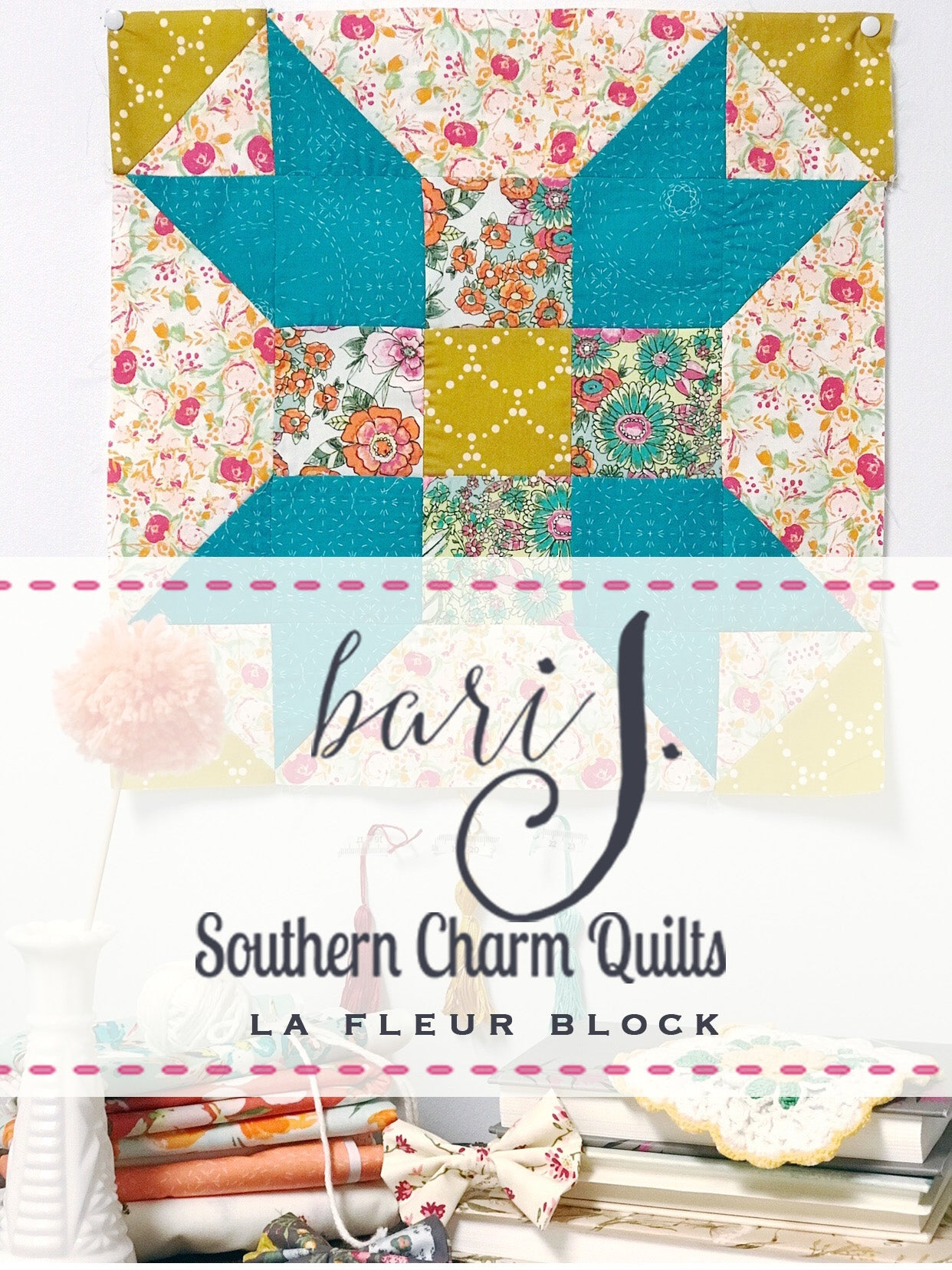 Bari J. Souther Charm quilts quilt along