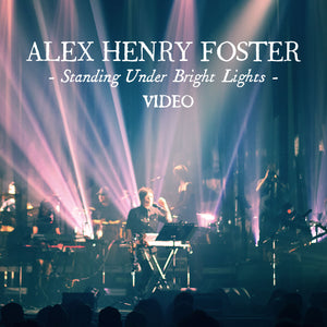 """Standing Under Bright Lights"" [Video - Digital Download]"