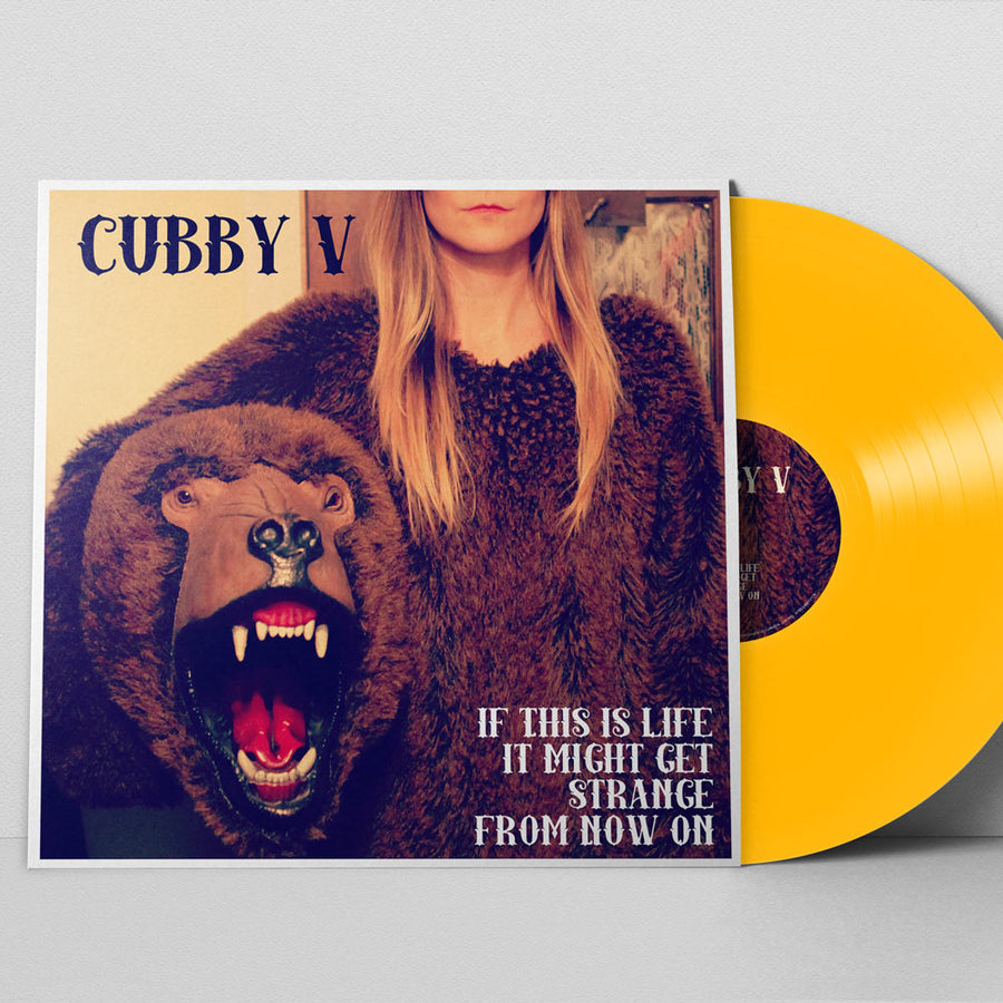 """If This Is Life, It Might Get Strange from Now On"" by Cubby V [Vinyl]"