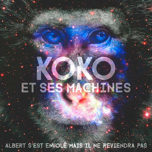 """Albert s'est envolé mais il ne reviendra pas"" by Koko et ses Machines [Digital Download]"