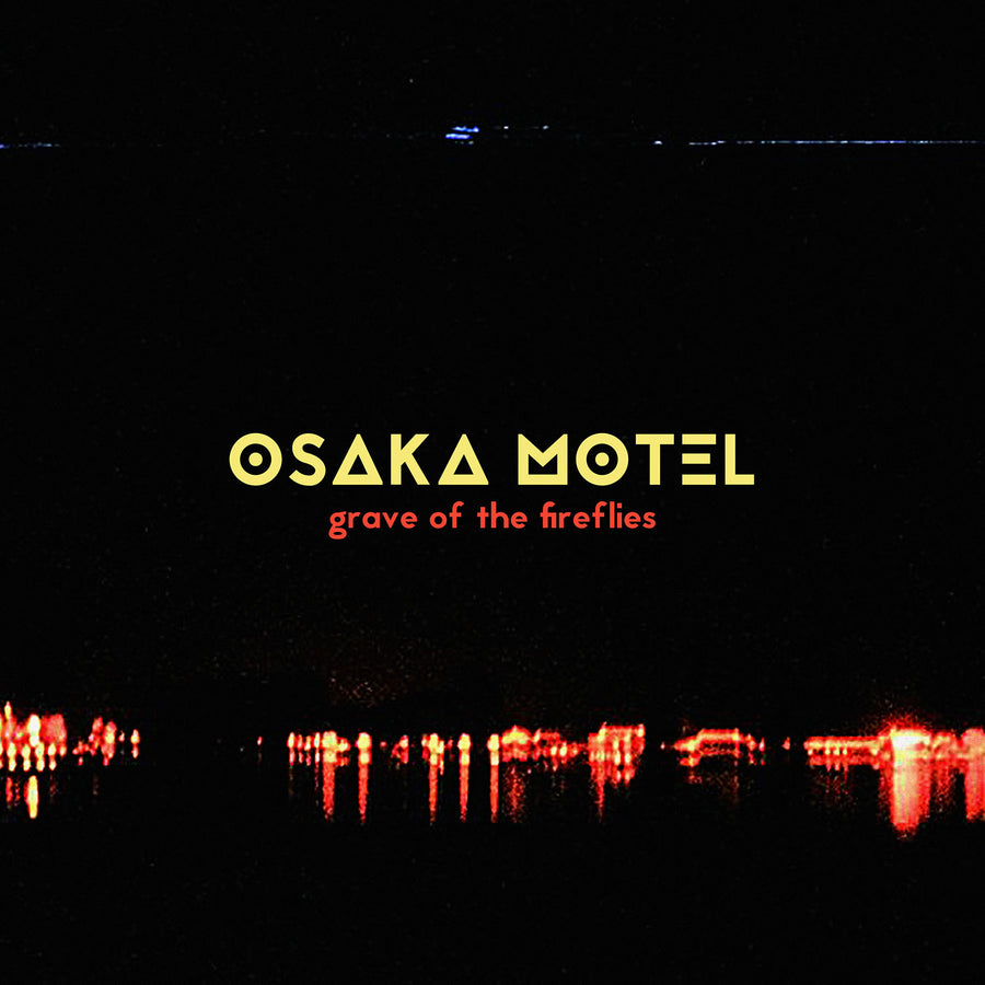 """Grave of the Fireflies"" by Osaka Motel [Digital Download]"
