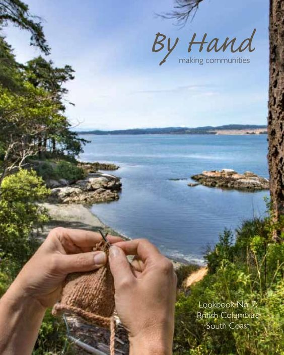 By Hand Magazine No. 7 British Columbia's South Coast