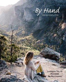 By Hand Magazine No. 10 Montana's big Sky