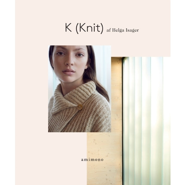 Amimono - K (Knit)by Helga Isager