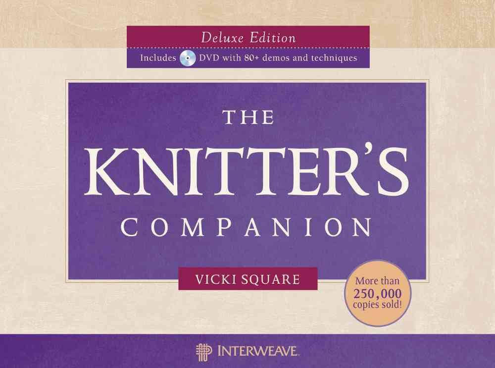 The Knitter's Companion (Deluxe Edition w/DVD)