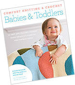 Berroco - Comfort Knitting and Crochet Babies & Toddlers -  - Yarning for Ewe