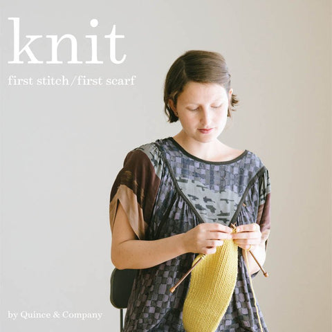 Knit: First Stitch/First Scarf by Quince & Co.