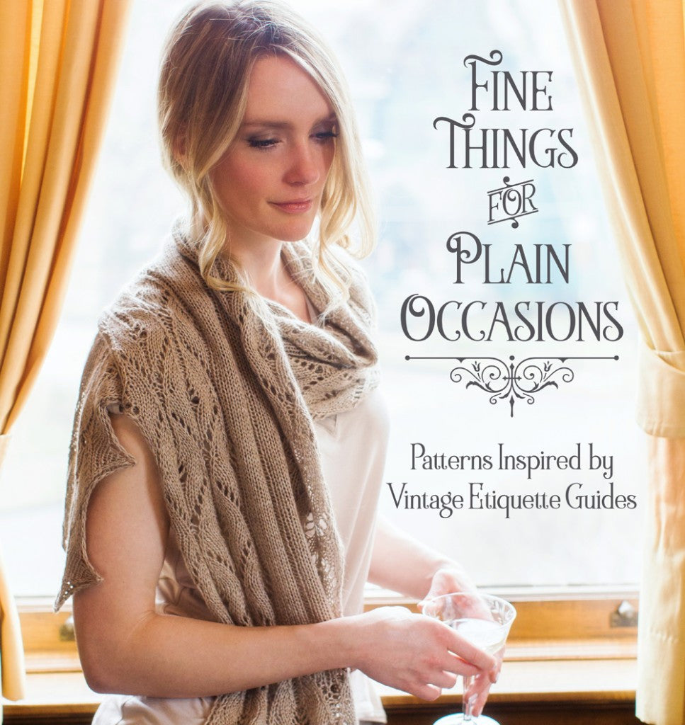 Fine Things for Plain Occasions