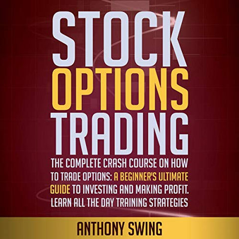 Stock Options Trading - Anthony Swing