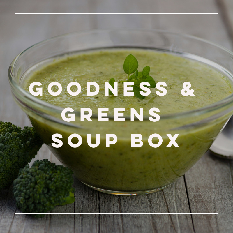 Goodness & Greens Soup Box