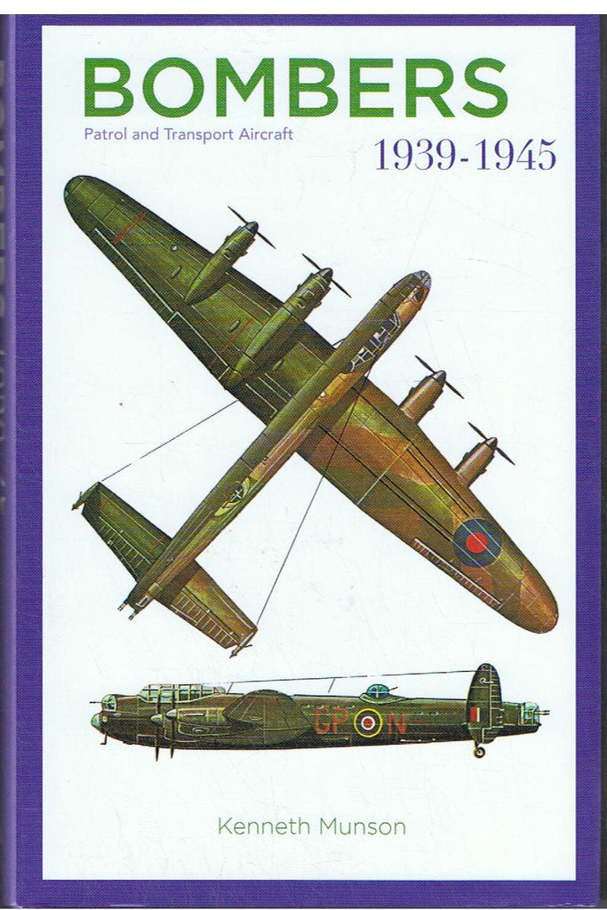 Bombers Patrol and Transport Aircraft 1939 - 1945