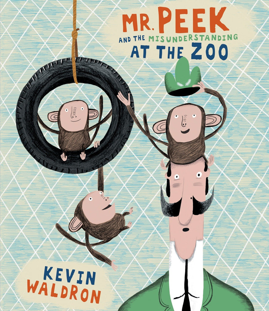 Mr. Peek and the Misunderstanding at the Zoo by Kevin Waldron