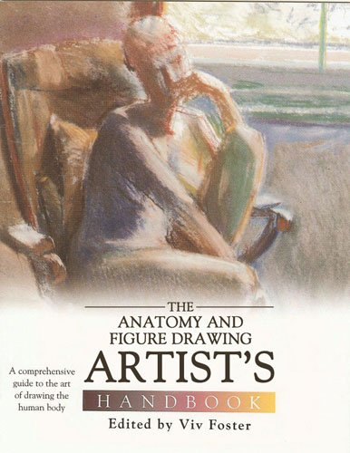 Anatomy and Figure Drawing Artist's Handbook: A Comprehensive Guide to the Art of Drawing the Human Body