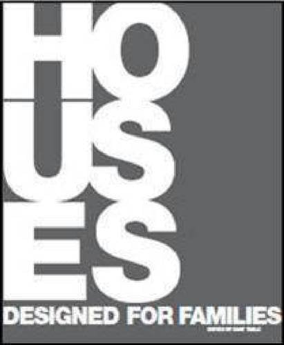 Houses Designed for Families