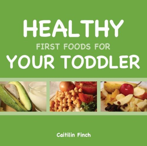 Healthy First Foods For Your Toddler
