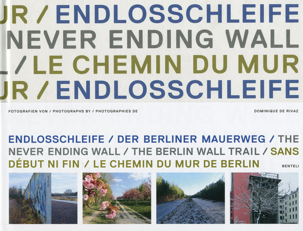 Never Ending Wall: The Berlin Wall Trail