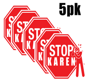 STOP KAREN Stickers MINI- 5pk