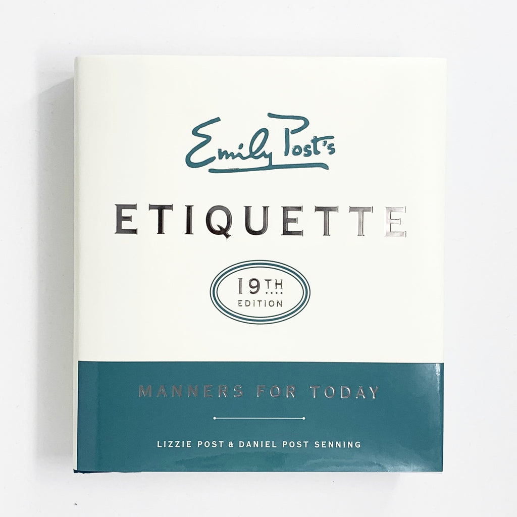 Emily Post`s Etiquette 19th Edition