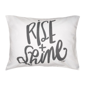 Rise & Shine Pillowcase