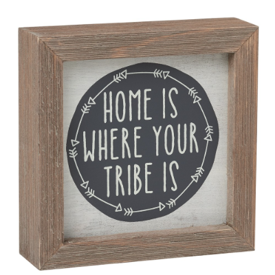 Where The Tribe Is Barn Sign