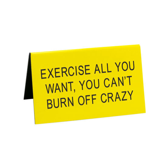 Exercise Desk Sign