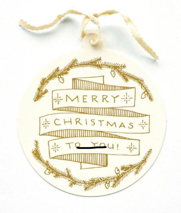 Merry Christmas To You Gift Tag