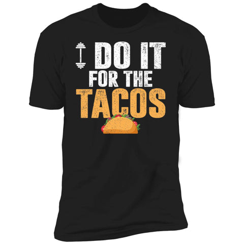 I Do It For The Tacos (Men)-The Fitness Reserve