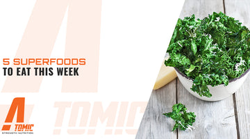 5 Superfoods To Eat This Week