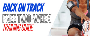 Back On Track: Free Two-Week Training Guide