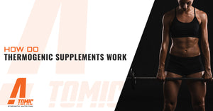 How Do Thermogenic Supplements Work