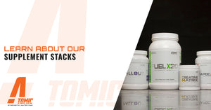 Learn About Our Supplement Stacks