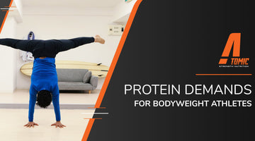 Protein Demands for Bodyweight Athletes