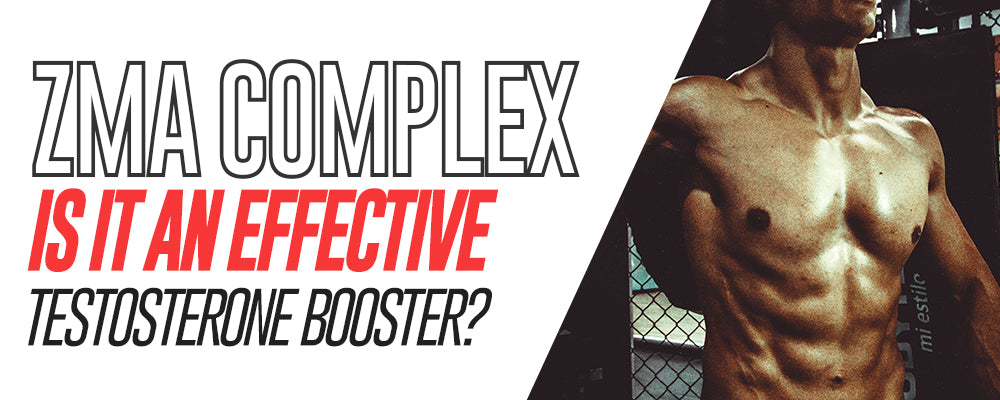 ZMA Complex: Is It An Effective Testosterone Booster?