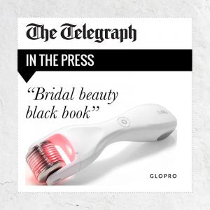 Bridal Beauty Preparation With GloPRO As Seen in The Telegraph