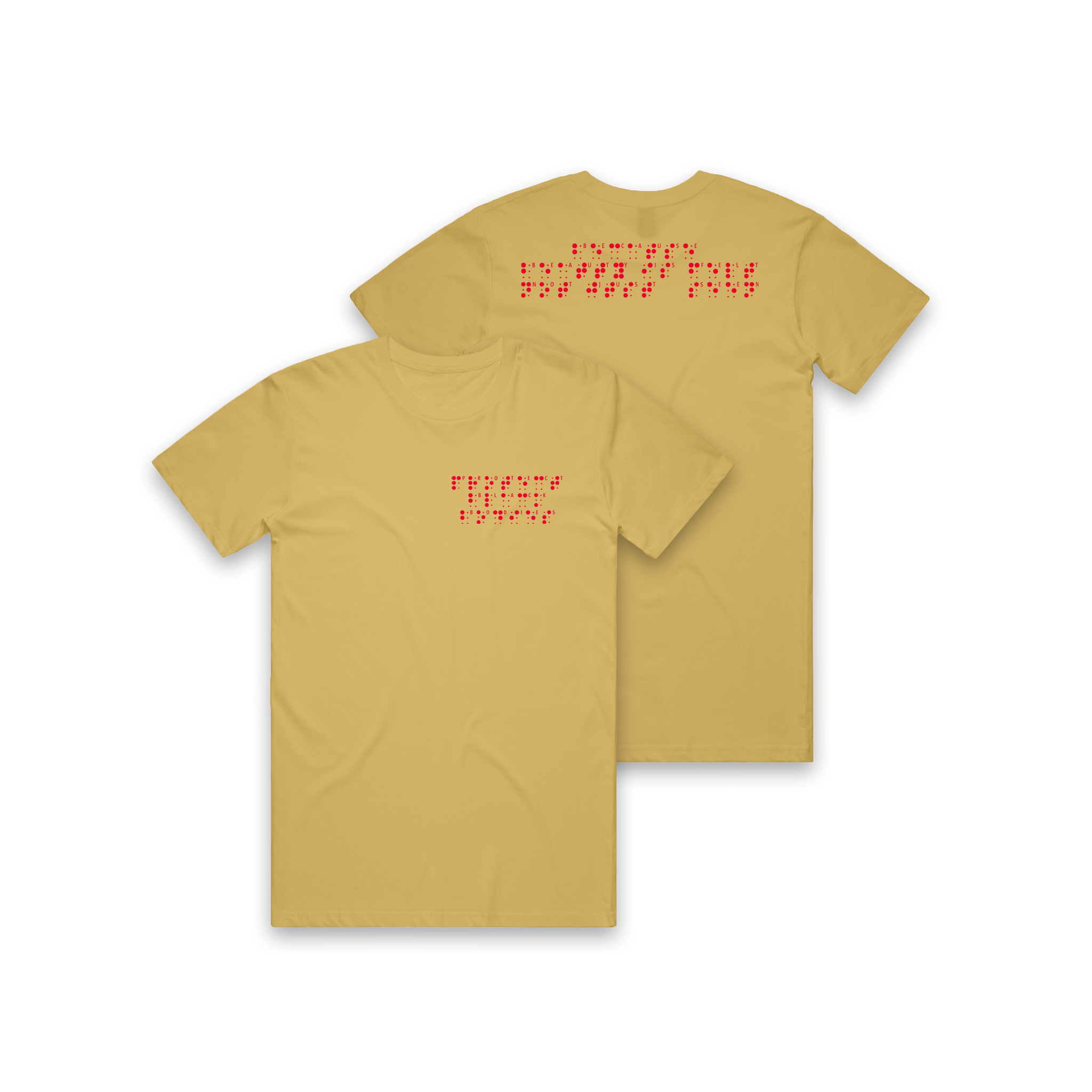 Protect Black Bodies Braille Shirt Mustard