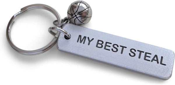 "Basketball ""My Best Steal"" Engraved on Aluminum Tag Keychain and Basketball Charm Keychain; Couples Keychain, Personalized Option"