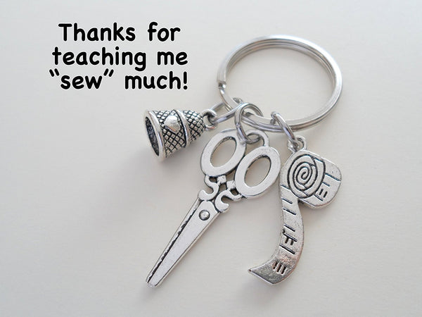 Scissors, Thimble & Measuring Tape Keychain Gift - Thanks for Teaching Me Sew Much
