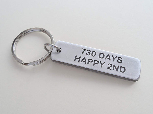 "Aluminum Tag Keychain Engraved with ""730 Days, Happy 2nd""; 2 Year Anniversary Couples Keychain"