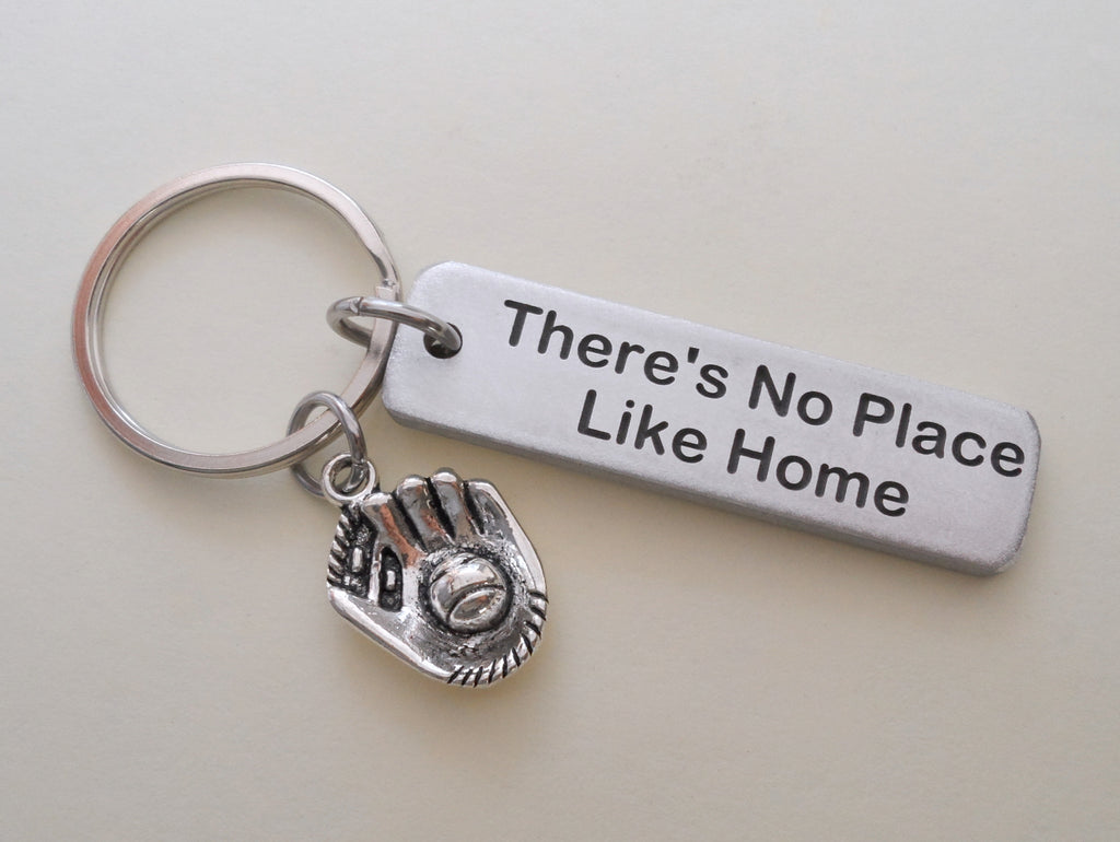 "Aluminum Tag Keychain Engraved with ""There's No Place Like Home"" and Baseball Mitt Charm Keychain; Engraved Couples Keychain"