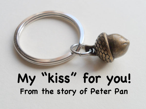 Bronze Acorn Keychain - Peter Pan's Kiss; 8 Year traditional gift