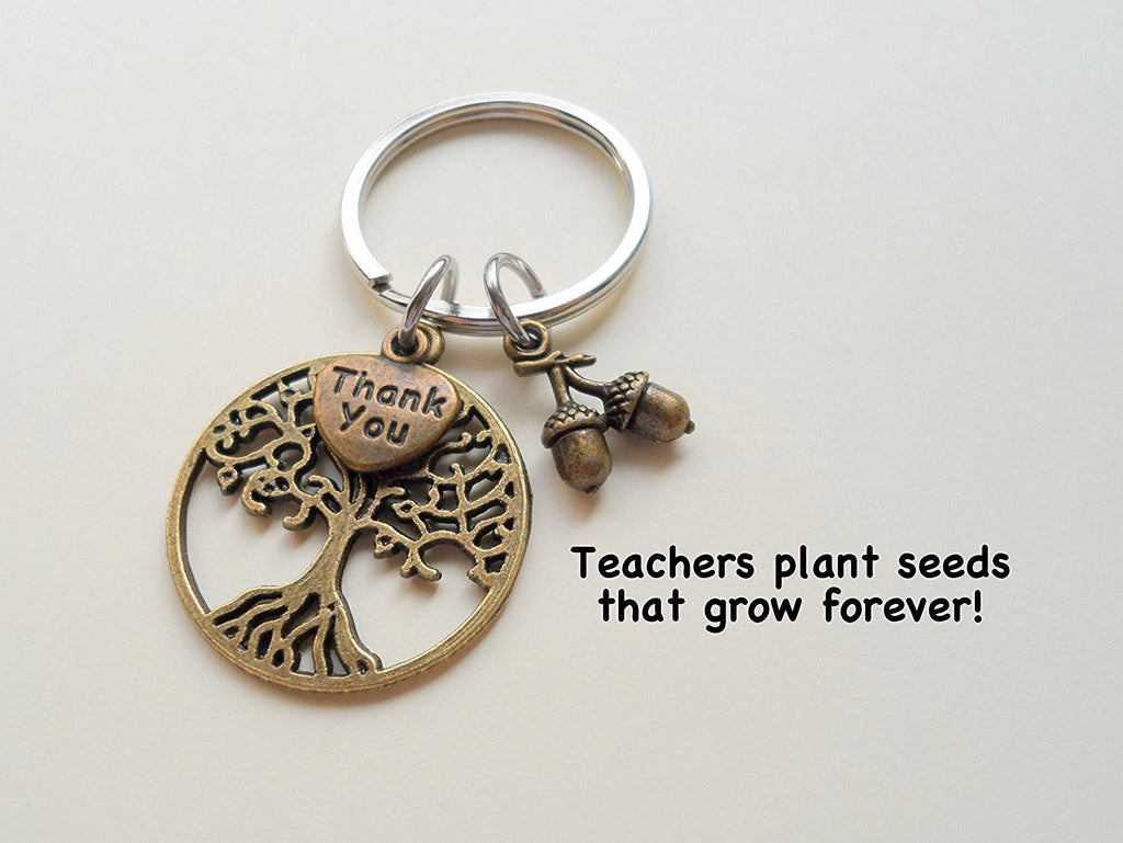 "Teacher Appreciation Gifts • ""Thank You"" Tag & Bronze Tree & Seeds Keychain by JewelryEveryday w/ ""Teachers plant seeds that grow forever!"" Card"