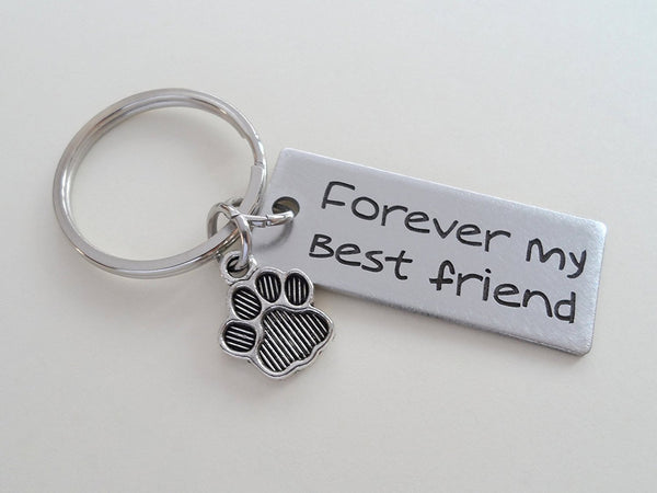 "Dog Memorial Keychain • Engraved ""Forever My Best Friend"" w/ Cute Paw Charm 
