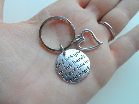God Has You in His Hands I Have You in My Heart Saying Keychain & Heart Charm