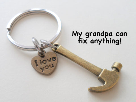 Grandpa's Bronze Hammer Keychain - My Grandpa Can Fix Anything; Fathers Gift Keychain