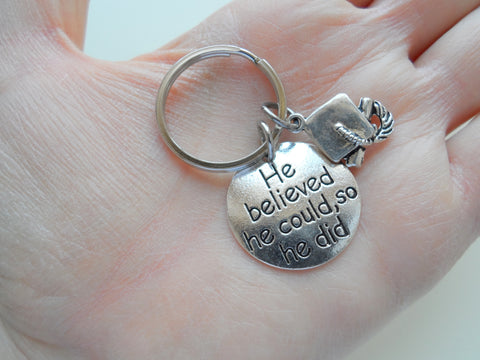 He Believed He Could So He Did Graduation Keychain with Cap and Diploma Charm by JewelryEveryday
