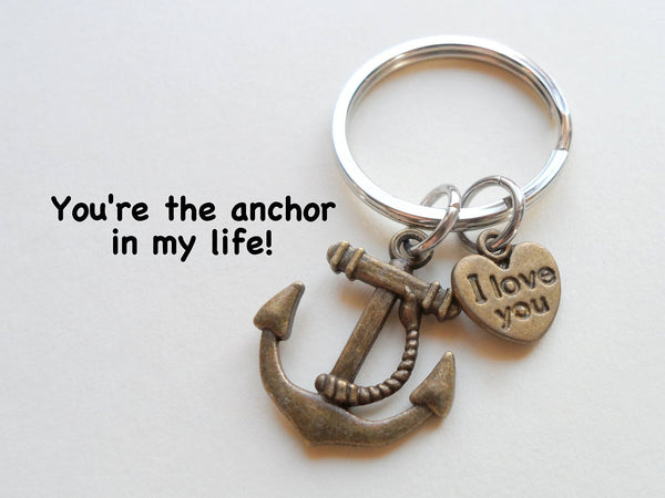 """I Love You"" Heart Charm with Bronze Anchor Keychain - You're the Anchor in my Life; Couples Keychain"
