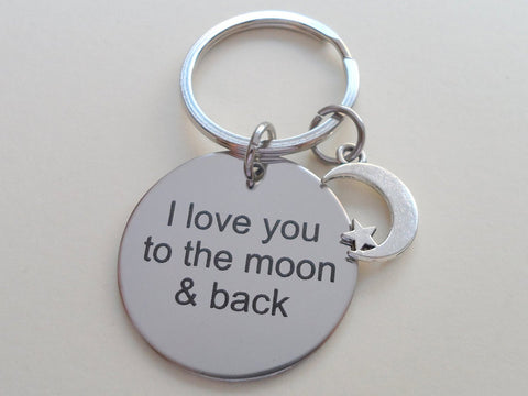 """I Love You to the Moon & Back"" Stainless Steel Saying Disc Keychain with Moon Charm"