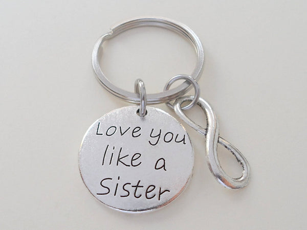 """Love You Like a Sister"" Keychain With Infinity Symbol Charm"