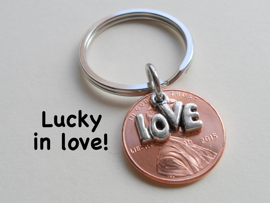 Lucky in Love 2015 Penny Keychain with Love Charm Layered Over; 5 Year Anniversary Gift, Couples Keychain