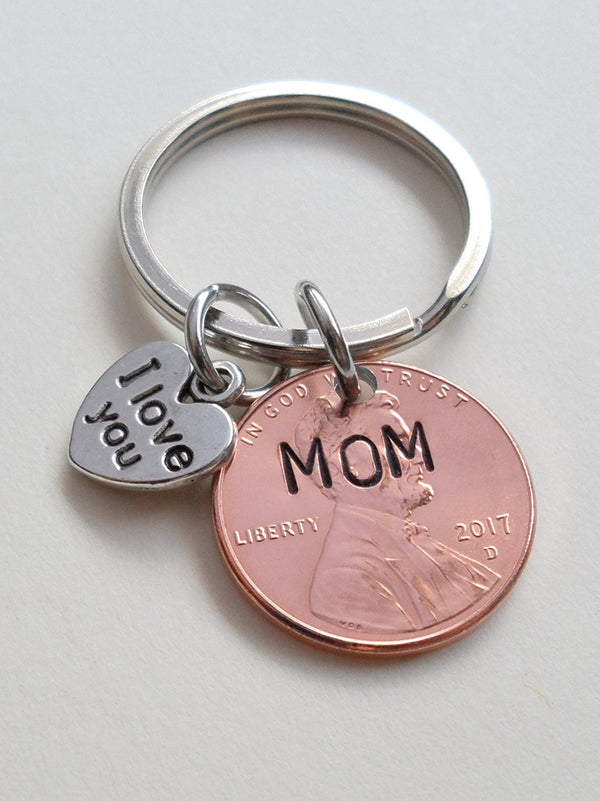 Mom Stamped on 2017 Penny Keychain, I LoveYou Heart Charm, Mother's Day Gift